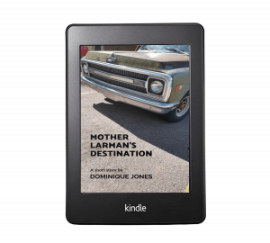 Kindle - Mother Larman's Destination
